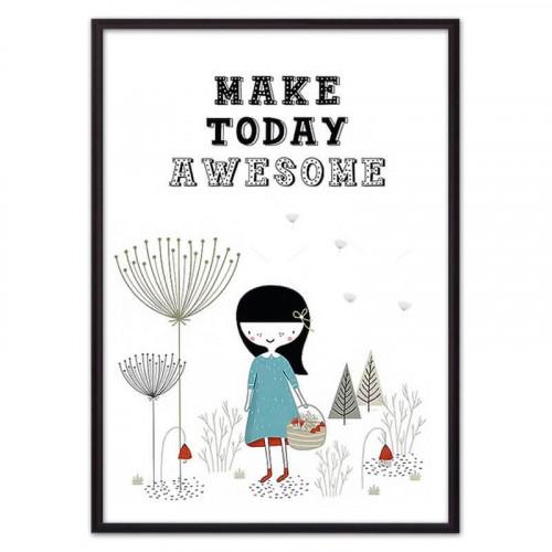 Make today awesome (ВЫБОР РАЗМЕРА-21 х 30 см)