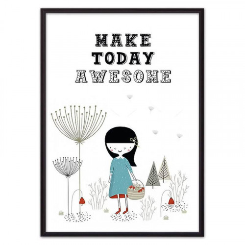 Make today awesome (ВЫБОР РАЗМЕРА-50 х 70 см)