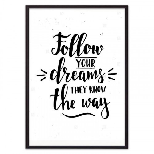 Follow your dreams… (ВЫБОР РАЗМЕРА-21 х 30 см)