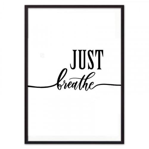 Just breathe (ВЫБОР РАЗМЕРА-40 х 60 см)